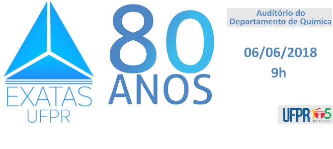 Setor de Ciências Exatas comemora 80 anos