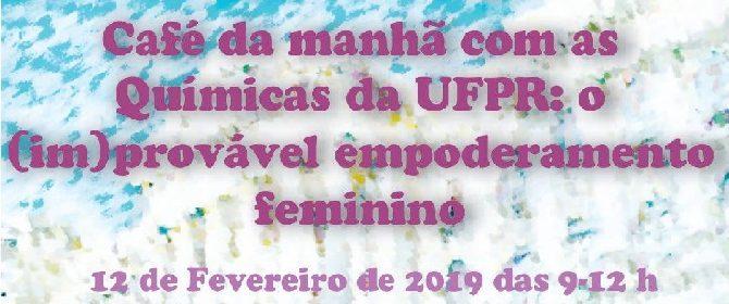 Café da Manhã com as Químicas da UFPR