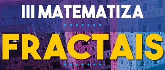 Projeto Matematiza recebe estudantes do ensino fundamental nos dias 18 e 19 de julho